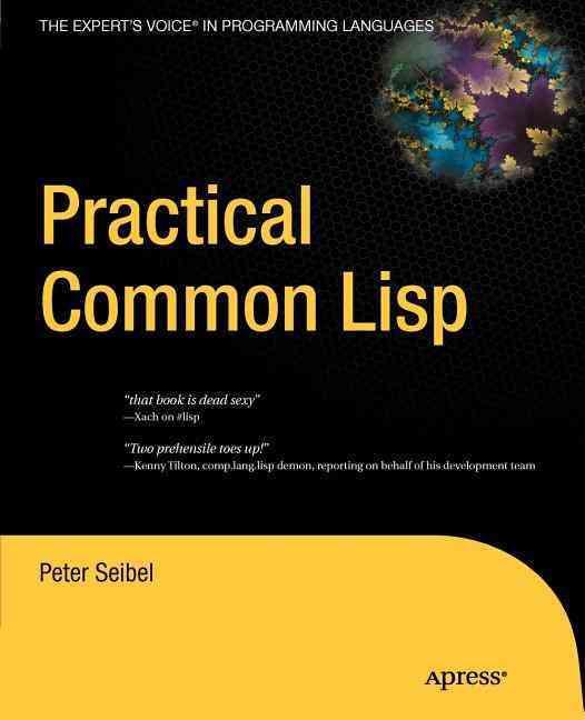Practical Common Lisp By Seibel, Peter